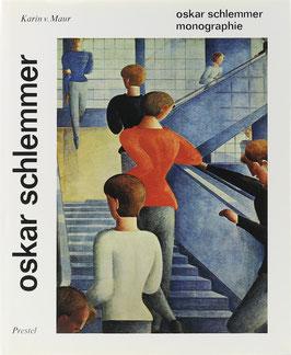 Maur, Karin v. - Oskar Schlemmer - Monographie - Oeuvrekatalog der Gemälde, Aquarelle, Pastelle und Plastiken