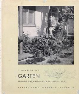 Valentien, Otto - Gärten - Beispiele und Anleitungen zur Gestaltung