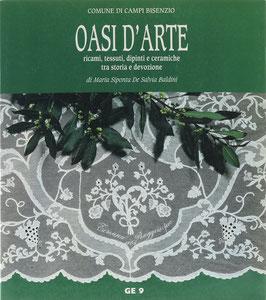 De Salvia Baldini, Maria Siponta - Oasi d'Arte - Ricami, tessuti, dipinti e ceramiche tra storia e devozione