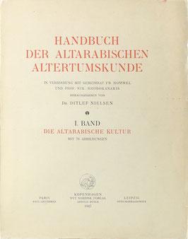 Handbuch der Altarabischen Altertumskunde - I. Band - Die Altarabische Kultur