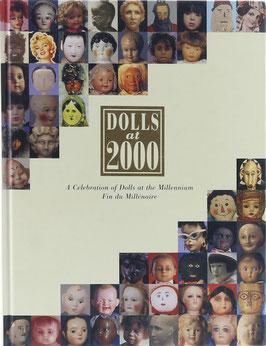 Dolls at 2000 - A Celebration of Dolls at the Millennium - Fin du Millénaire