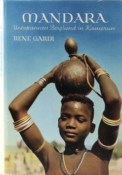 Gardi, René - Mandara - Unbekanntes Bergland in Kamerun