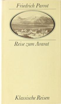 Parrot, Friedrich - Reise zum Ararat
