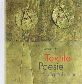 Hafer, Gisela - Textile Poesie - Stoffgeschichten