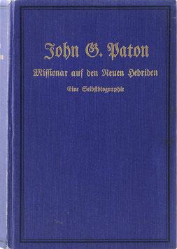 Paton, John G. - Missionar auf den neuen Hebriden - Eine Selbstbiographie