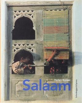 Keiser, Helen - Salaam - Verschwundenes Arabien