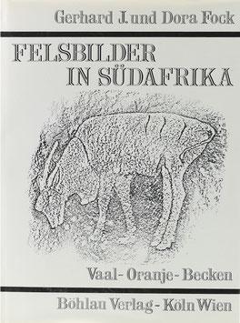 Fock, Gerhard J. und Dora - Die Felsbilder im Vaal-Oranje-Becken