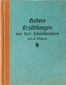 Rückert, G. - Heitere Erzählungen aus dem Schneiderleben