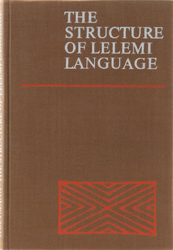 Höftmann, Hildegard - The Structure of Lelemi Language with Texts and Glossary