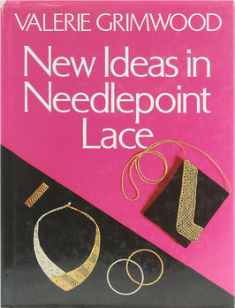 Grimwood, Valerie - New Ideas in Needlepoint Lace