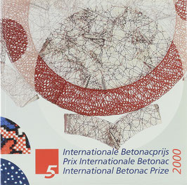5 Internationale Betonacprijs - 5 Prix Internationale Betonac - 5 International Betonac Prize