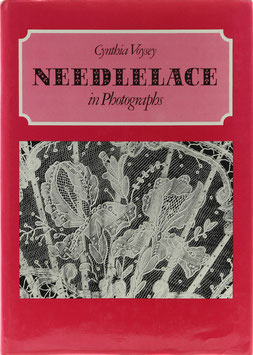 Voysey, Cynthia - Needlelace in Photographs
