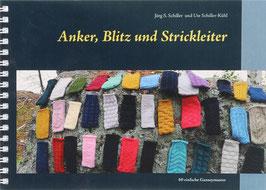 Schiller, Jörg S. und Schiller-Kühl, Ute - Anker, Blitz und Stickleiter - 60 einfache Ganseymuster