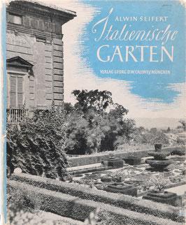 Seifert, Alwin - Italienische Gärten - Ein Bilderbuch