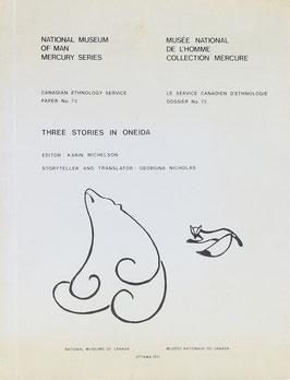 Michelson, Karin (Hrsg.) - Three Stories in Oneida