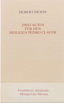 Fichte, Hubert - Zwei Autos für den heiligen Pedro Claver