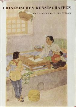 Pommeranz-Liedtke, Gerhard - Chinesisches Kunstschaffen - Gegenwart und Tradition