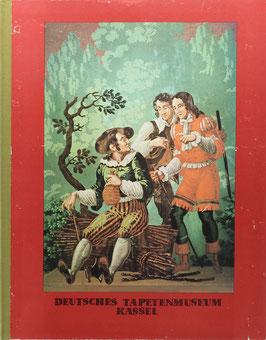 Deutsches Tapetenmuseum Kassel - Zwölf Bildtafeln aus der Molière-Tapete mit Erläuterungen von Ernst Wolfgang Mick