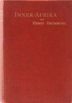 Drummond, Henry - Inner-Afrika - Erlebnisse und Beobachtungen