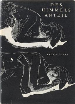 Pilotaz, Paul - Des Himmels Anteil