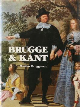 Bruggeman, Martine - Brugge & Kant - Een historisch overzicht