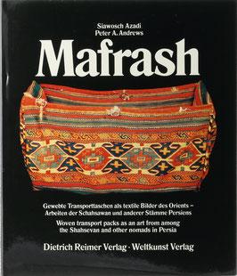 Azadi, Siawosch - Mafrash - Gewebte Transporttaschen als textile Bilder des Orients