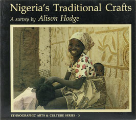 Hodge, Alison - Nigeria's Traditional Crafts - A survey
