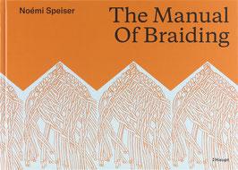 Speiser, Noémi - The Manual of Braiding