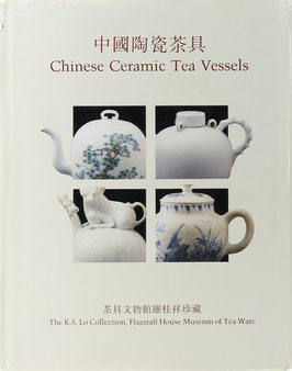 Chinese Ceramic Tea Vessels - The K.S. Lo Collection, Flagstaff House Museum of Tea Ware