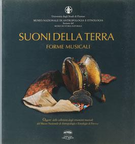 Suoni della terra - Forme musicali - Strumenti musicali delle collezioni del Museo Nazionale di Antropologia e Etnologia di Firenze