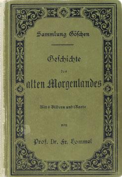 Hommel, Fritz - Geschichte des alten Morgenlandes