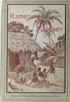 Lederbogen, Wilhelm - Kameruner Märchen