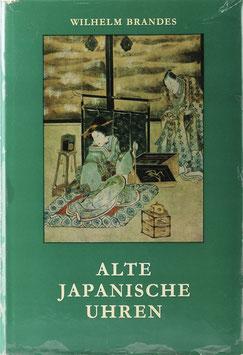 Brandes, Wilhelm - Alte japanische Uhren
