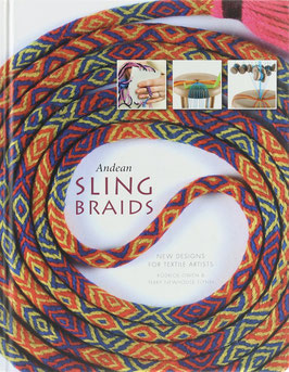Owen, Rodrick & Newhouse Flynn, Terry - Andean Sling Braids - New Designs for Textile Artists