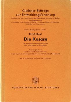 Haaf, Ernst - Die Kusase - Eine medizinisch-ethnologische Studie über einen Stamm in Nordghana