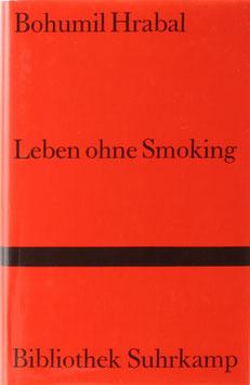 Hrabal, Bohumil - Leben ohne Smoking