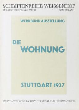 Denkschrift zur Werkbund-Ausstellung - Die Wohnung. Stuttgart 1927