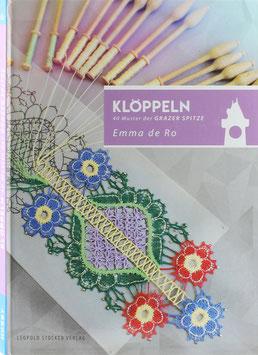 Ro, Emma de - Die Grazer Spitze - Klöppeln - 40 Muster der Grazer Spitze