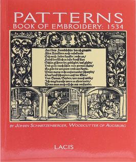 Schartzenberger, Johan - Patterns. Book of Embroidery: 1534