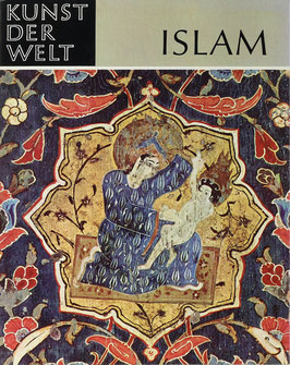 Otto-Dorn, Katharina - Kunst des Islam