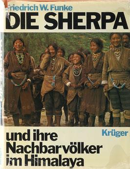 Funke, Friedrich W. - Die Sherpa und ihre Nachbarvölker im Himalaya