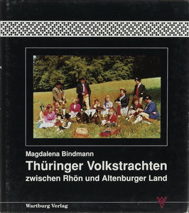 Bindmann, Magdalena - Thüringer Volkstrachten