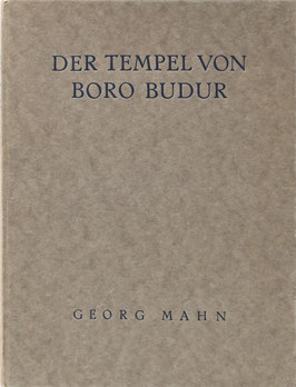 Mahn, Georg - Der Tempel von Boro-Budur - Eine buddhistische Studie