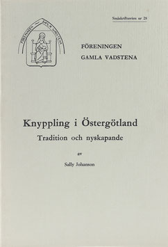Johanson, Sally - Knyppling i Östergötland  Tradition och nyskapande