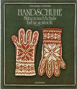 Leszner, Eva Maria - Handschuhe, Mützen und Schals farbig gestrickt