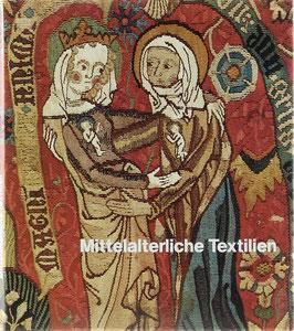 Eißengarthen, Jutta - Mittelalterliche Textilien aus Kloster Adelhausen im Augustinermuseum Freiburg