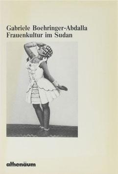 Boehringer-Abdalla, Gabriele - Frauenkultur im Sudan