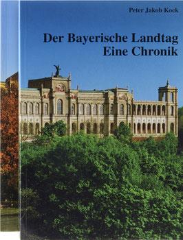 Kock, Peter Jakob - Der Bayerische Landtag - Eine Chronik
