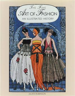 Robinson, Julian - The Fine Art of Fashion - An illustrated history