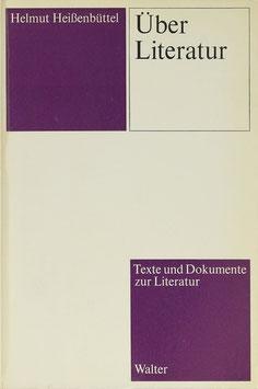 Heißenbüttel, Helmut - Über Literatur